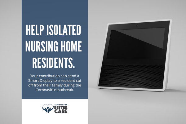 COVID-19:  Isolated Nursing Home Residents Need Our Help!